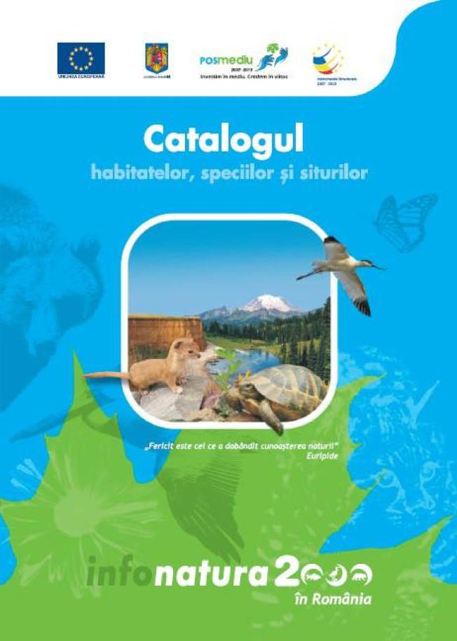Catalogul habitatelor, speciilor si siturilor – Info Natura 2000 in Romania